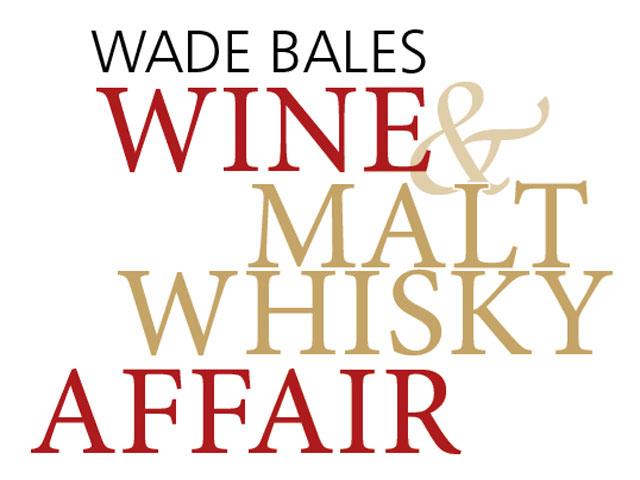 Wade Bales Wine & Malt Whisky Affair