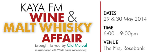 Kaya FM Wine & Malt Whisky Affair, Joburg, 29-30 May 2014